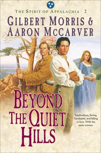 Beyond the Quiet Hills (#02 in Spirit Of Appalachia Series)