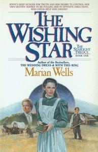 Wishing Star (#01 in Star Light Trilogy Series)