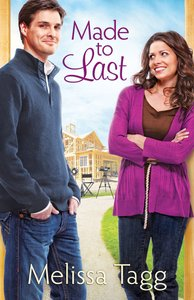 Made to Last (#01 in Where Love Begins Series)