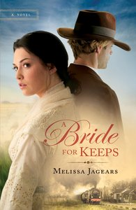A Bride For Keeps (#01 in Unexpected Brides Series)