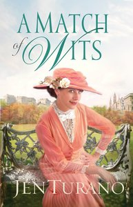 A Match of Wits (#04 in Ladies Of Distinction Series)