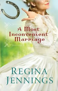 A Most Inconvenient Marriage (#01 in Ozark Mountain Romance Series)
