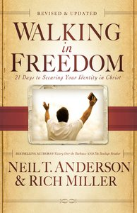 Walking in Freedom