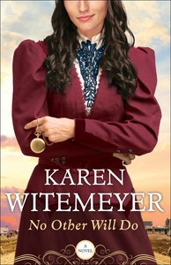 No Other Will Do (#01 in Ladies Of Harpers Station Series)
