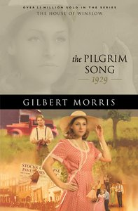 The Pilgrim Song (House Of Winslow Series)