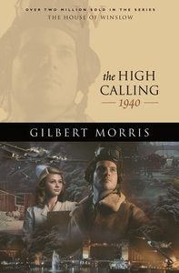 The High Calling (House Of Winslow Series)
