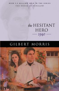 The Hesitant Hero (House Of Winslow Series)