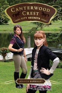 City Secrets (#09 in Canterwood Crest Series)