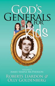 God?S Generals For Kids/Aimee Semple Mcpherson (#09 in Gods Generals For Kids Series)