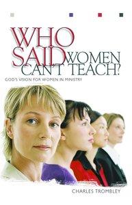 Who Said Women Cant Teach?