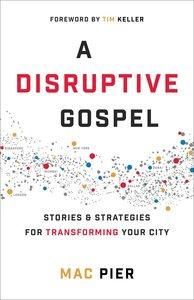 A Disruptive Gospel