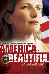 America the Beautiful (#01 in America The Beautiful Series)