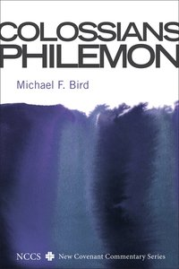 Colossians and Philemon (New Covenant Commentary Series)