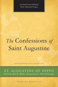 The Confessions of St. Augustine (Paraclete Essentials Series)