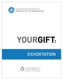 Your Gift: Exhortation