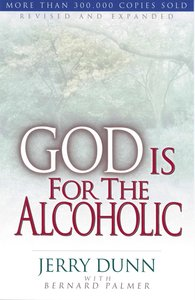 God is For the Alcoholic