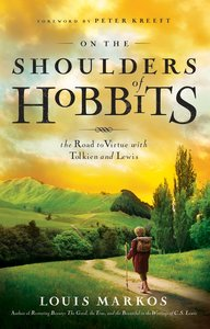 On the Shoulders of Hobbits