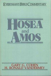 Hosea & Amos (Everymans Bible Commentary Series)