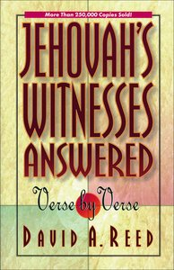 Jehovahs Witnesses Answered Verse By Verse