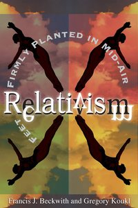 Relativism: Feet Frimly Planted in Mid-Air