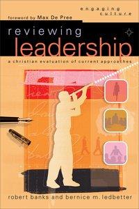 Reviewing Leadership (Engaging Culture Series)