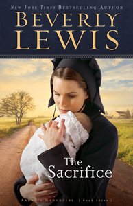 The Sacrifice (#03 in Abrams Daughters Series)