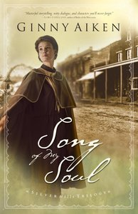 Song of My Soul (#02 in Silver Hills Trilogy Series)