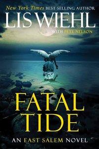 Fatal Tide (#03 in The East Salem Series)