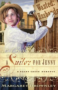 A Suitor For Jenny (A Rocky Creek Romance Series)
