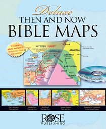 Rose Deluxe Then and Now Bible Maps With CDROM