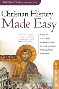 Christian History Made Easy (Participant Guide) (Rose Bible Basics Series)
