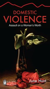 Domestic Violence (Hope For The Heart Series)