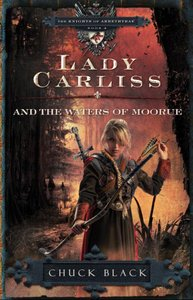 Lady Carliss and the Waters of Moorue (#4 in The Knights Of Arrethtrae Series)