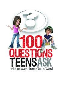 100 Questions Teens Ask