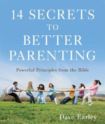 14 Secrets to Better Parenting