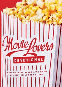 The Movie Lovers Devotional