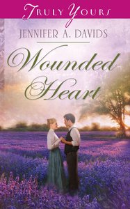 Wounded Heart (Heartsong Series)