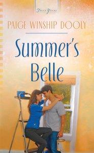 Summers Belle (Heartsong Series)