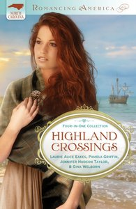 4in1: Romancing America: Highlands Crossings (Romancing America Series)