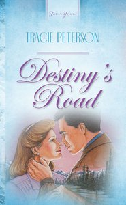 Destinys Road (#071 in Heartsong Series)