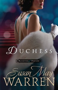 Duchess (#03 in Daughters Of Fortune Series)