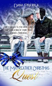 The Mayweather Christmas Quest (Christmas Holiday Extravaganza Fiction Series)