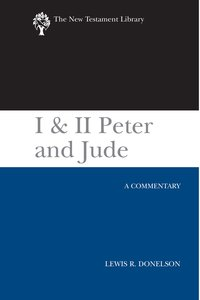 1 & 2 Peter and Jude (2010) (New Testament Library Series)