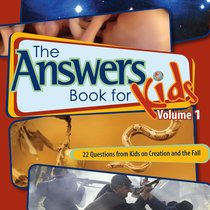Answers Book For Kids #01: Creation and the Fall