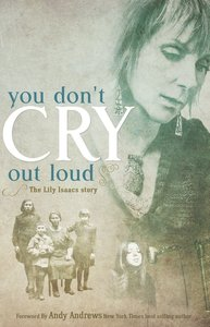 You Dont Cry Out Loud