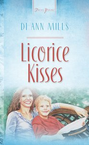 Licorice Kisses (#513 in Heartsong Series)