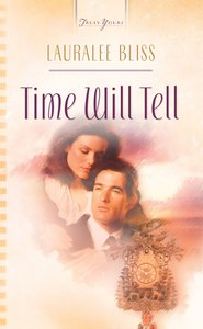 Time Will Tell (Heartsong Series)