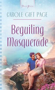 Beguiling Masquerade (#570 in Heartsong Series)