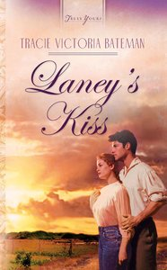 Laneys Kiss (The St John Family Saga #03) (#524 in Heartsong Series)