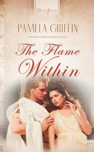 The Flame Within (#520 in Heartsong Series)